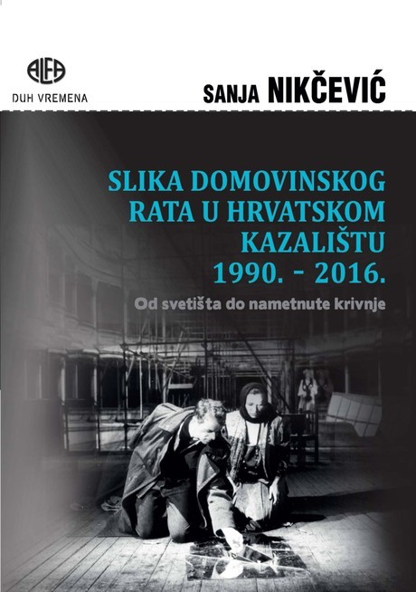 Predstavljanje knjige 'Slika Domovinskog rata u hrvatskom kazalištu 1990. – 2016. Od svetišta do nametnute krivnje'