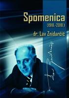 Služenje Crkvi i narodu: dr. Lav Znidarčić 1918.–2018.