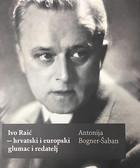 »Tko ima danas pojma o Raiću?« – osvrt na Krležino pitanje i odgovor Antonije Bogner-Šaban