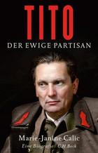Jugoslavija u njemačkoj biografiji Josipa Broza Tita