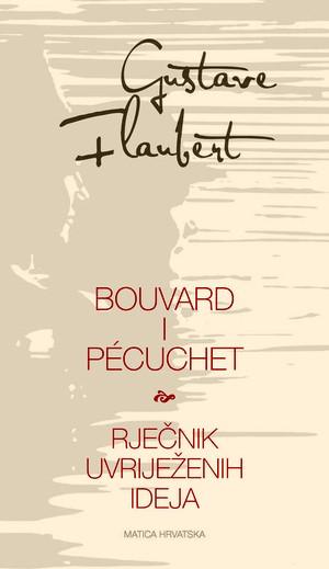 Bouvard i Pécuchet / Rječnik uvriježenih ideja