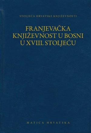 Franjevačka književnost u Bosni u XVIII. stoljeću