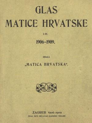 Glas Matice hrvatske 1906-1909.