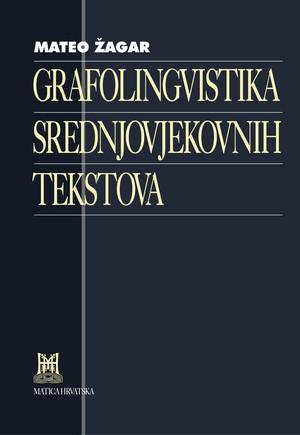 Grafolingvistika srednjovjekovnih tekstova