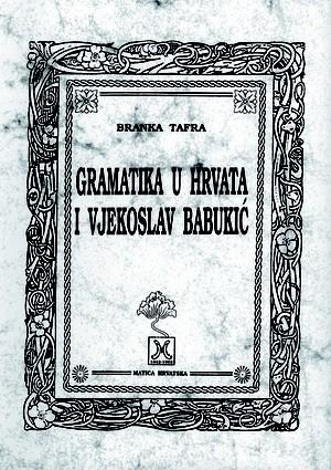 Gramatika u Hrvata i Vjekoslav Babukić