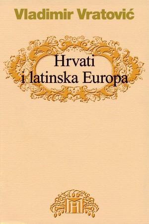 Hrvati i latinska Europa