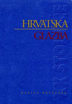 Hrvatska glazba u XX. stoljeću