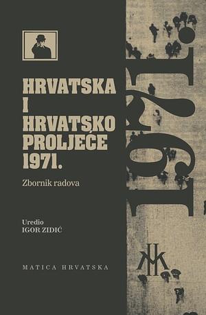 Hrvatska i Hrvatsko proljeće 1971.