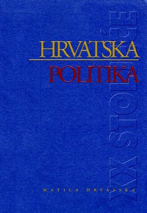 Hrvatska politika u XX. stoljeću