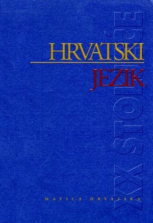 Hrvatski jezik u XX. stoljeću