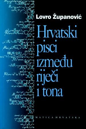 Hrvatski pisci između riječi i tona