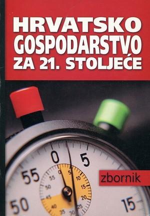 Hrvatsko gospodarstvo za 21. stoljeće