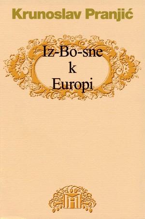 Iz-Bo-sne k Europi
