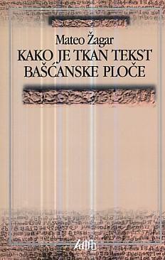 Kako je tkan tekst Bašćanske ploče