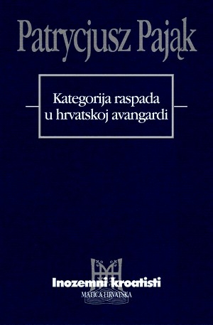 Kategorija raspada u hrvatskoj avangardi
