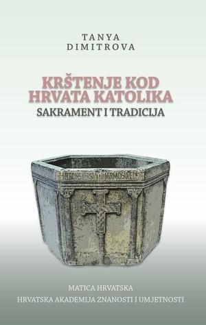 Krštenje kod Hrvata katolika – sakrament i tradicija