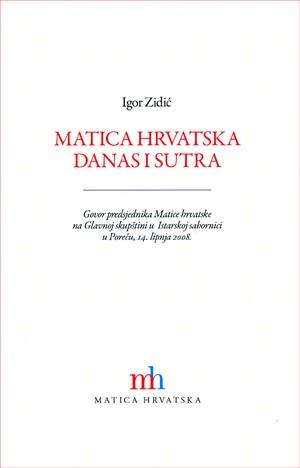 Matica hrvatska danas i sutra