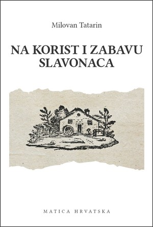 Na korist i zabavu Slavonaca