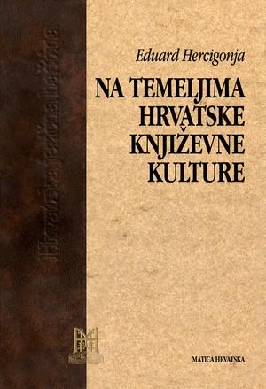 Na temeljima hrvatske književne kulture