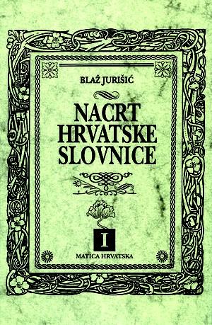 Nacrt hrvatske slovnice I.