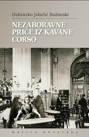 Nezaboravne priče iz kavane Corso
