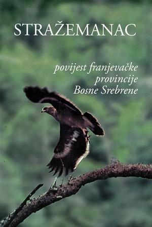 Povijest franjevačke provincije Bosne Srebrene