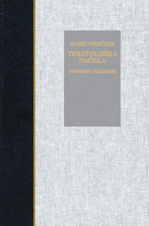 Tekstološka načela za pisanu baštinu hrvatskoga jezičkog izraza