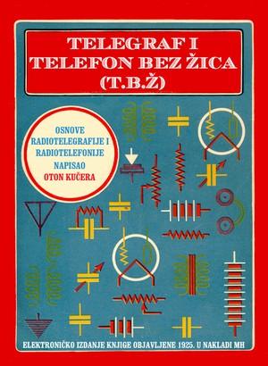 Telegraf i telefon bez žica (T. B. Ž.)