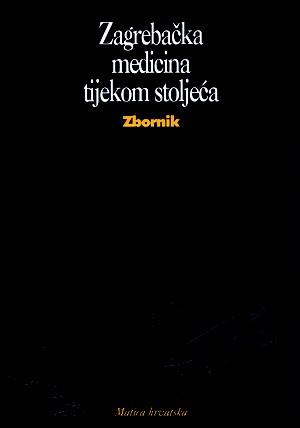 Zagrebačka medicina tijekom stoljeća