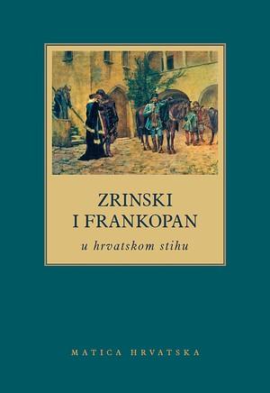 Zrinski i Frankopan u hrvatskom stihu