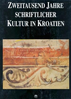 Zweitausend Jahre schriftlicher Kultur in Kroatien