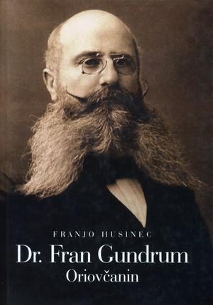 Dr. Fran Gundrum Oriovčanin