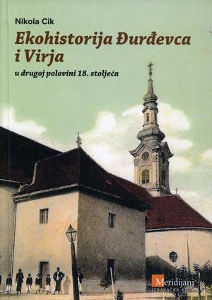 Ekohistorija Đurđevca i Virja u drugoj polovini 18. stoljeća