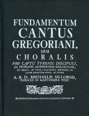 Fundamentum cantus Gregoriani seu choralis