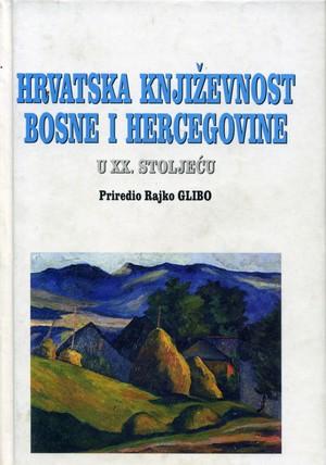Hrvatska književnost Bosne i Hercegovine u XX. stoljeću