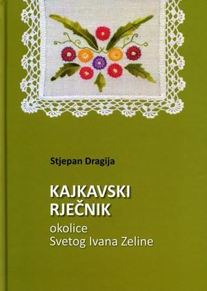 Kajkavski rječnik okolice Svetog Ivana Zeline