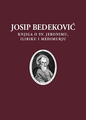 "Knjiga o svetom Jeronimu, Iliriku i Međimurju<br /> ""Natale solum magni ecclesiae doctoris sancti Hieronymi..."""