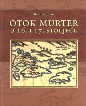 Otok Murter u 16. i 17. stoljeću