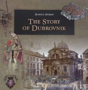 THE STORY OF DUBROVNIK
