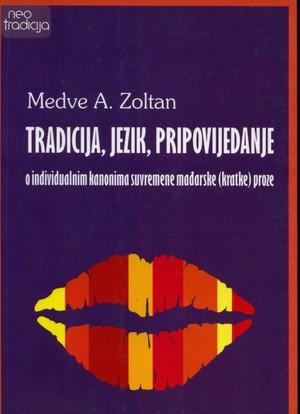 Tradicija, jezik, pripovijedanje