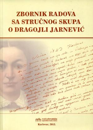 Zbornik radova sa stručnoga skupa o Dragojli Jarnević