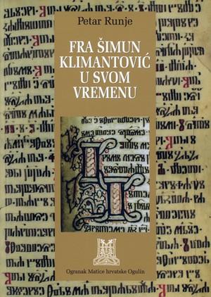 fra Šimun Klimantović u svom vremenu