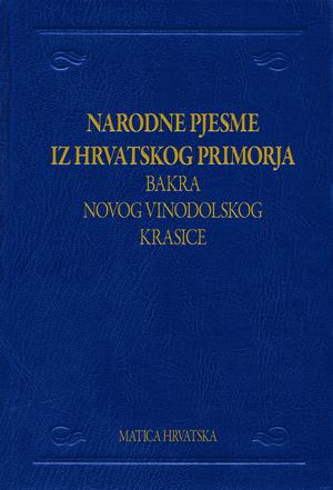 77 pjesama junačkih i ženskih iz Hrvatskoga primorja