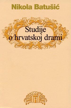 Studije o hrvatskoj drami