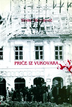 Priče iz Vukovara