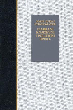 Izabrani književni i politički spisi I.